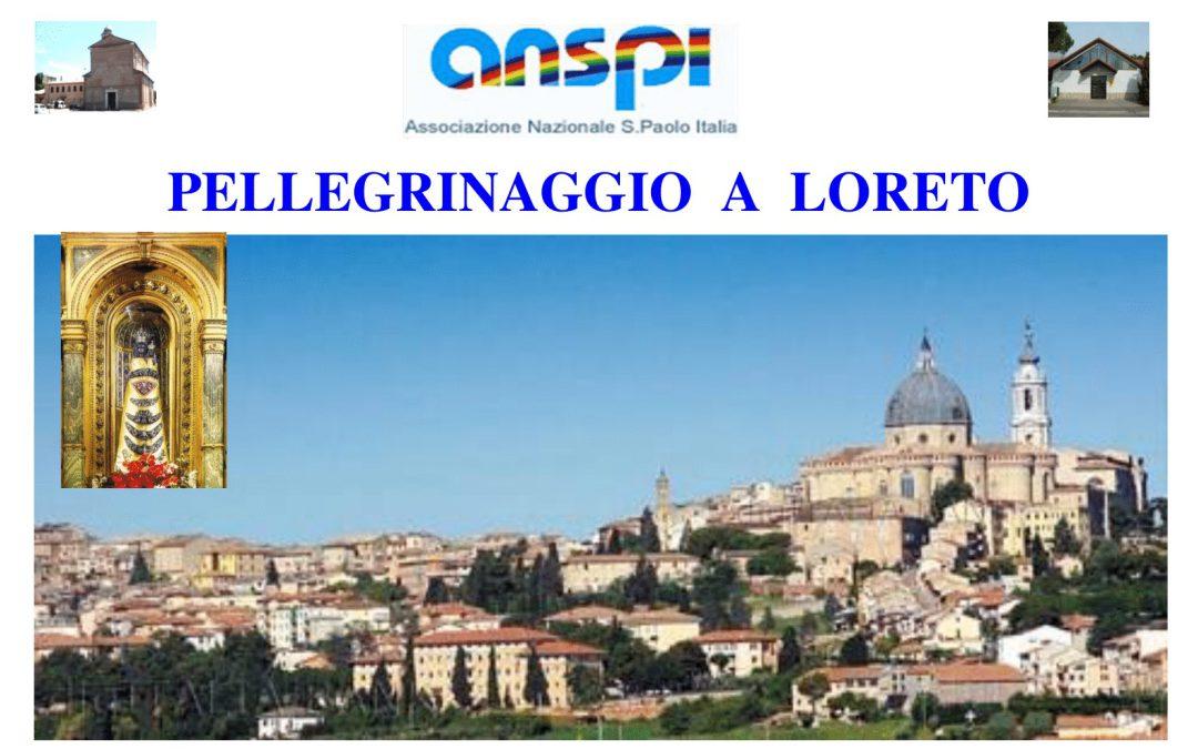 Giovedi' 17 giugno 2021 Pellegrinaggio a Loreto