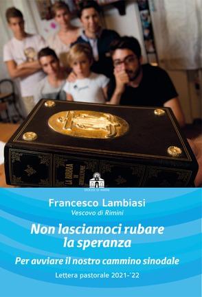 Diocesi: lettera pastorale del Vescovo Francesco